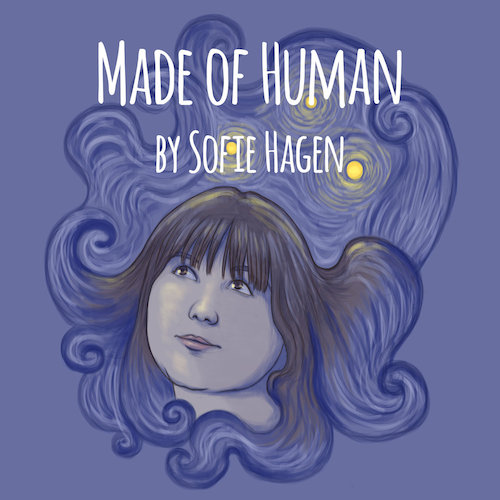 Made Of Human Podcast with Sofie Hagen 67 - November 2017