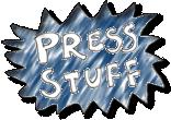 Press Stuff