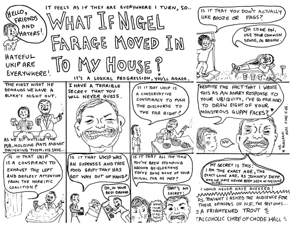 What if Nigel Farage Moved Into My House?