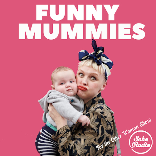 Funny Mummies – Ep 4 - April 2019